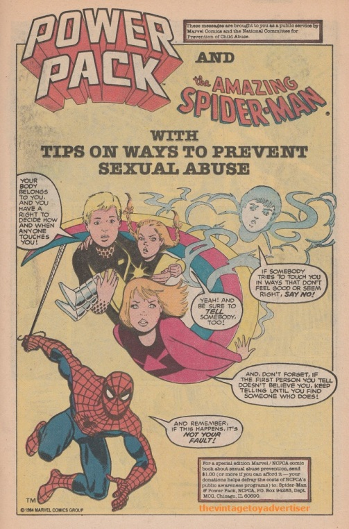 This 1985 Power Pack and the Amazing Spider-man ad was a joint public service message by Marvel Comics and the National Committee for Prevention of Child Abuse.