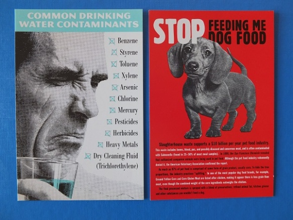 'Water Contaminants' and 'Stop Feeding Me Dog Food' from my 2001 Stella Marrs postcard pack.