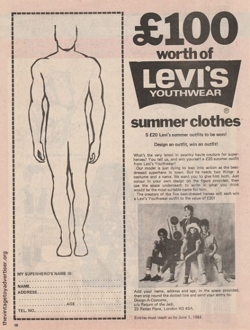 How about Levi's summer clothes? Simply design a superhero on this advert and send it off. UK advert, 1984.