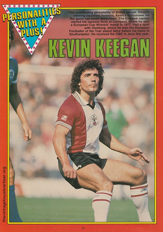 Kevin Keegan as featured in 'Personalities With A Plus'. Famous for playing football for England, Liverpool, Hamburg and Southampton.