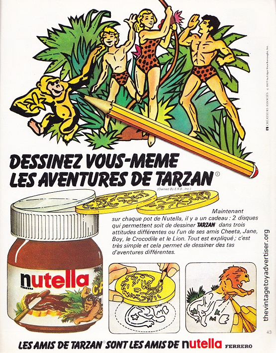 What's the offer: Tarzan character stencils from promotional jars of Nutella. 1977. France.
