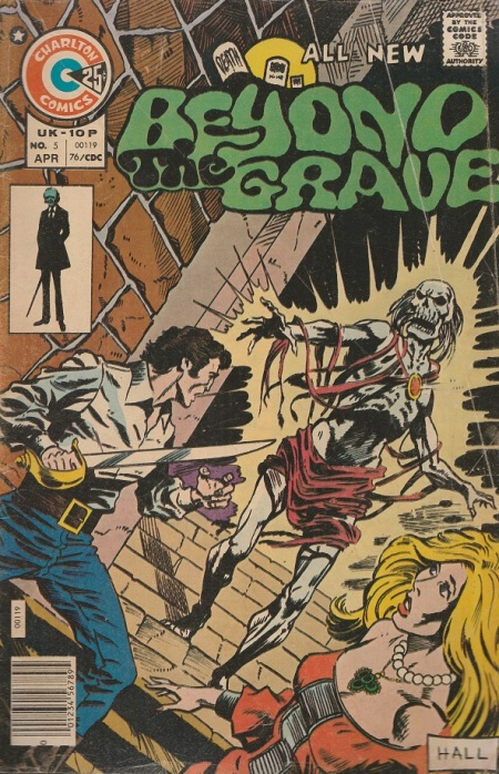 US. Charlton Comics. Beyond The Grave. 1976. Cover by Bob Hall.