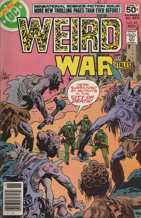 Weird War Tales N° 69. 1978. Cover by Joe Kubert.